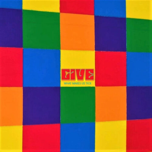 """""""What Makes Us Tick"""" – new single by GIVE is out"""